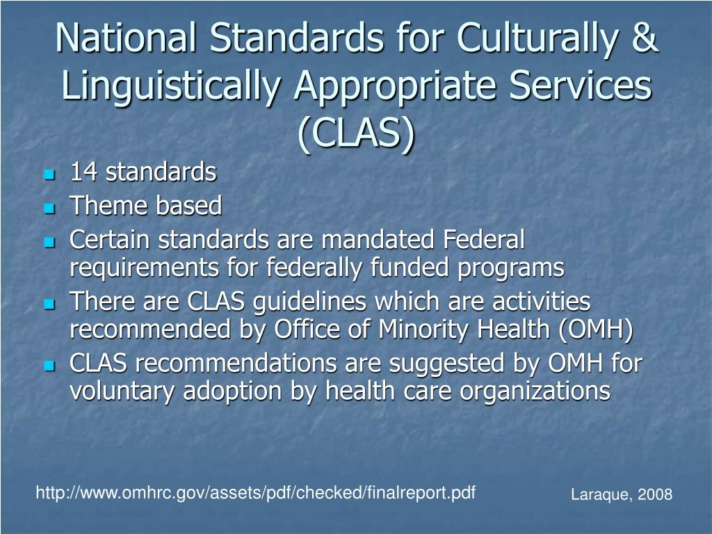 National Standards for Culturally & Linguistically Appropriate Services (CLAS)