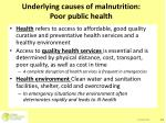 underlying causes of malnutrition poor public health
