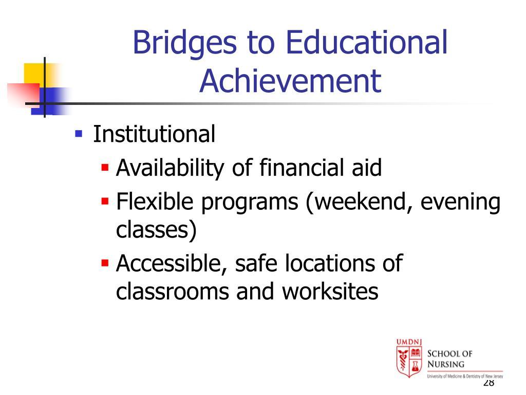 Bridges to Educational Achievement