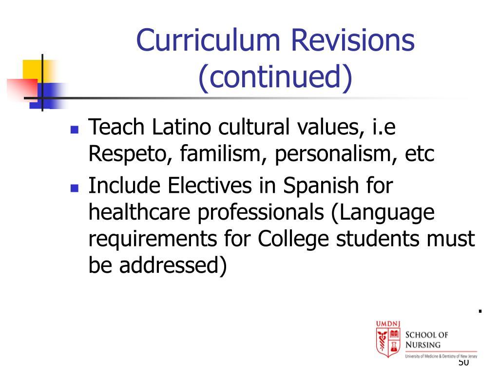 Curriculum Revisions (continued)