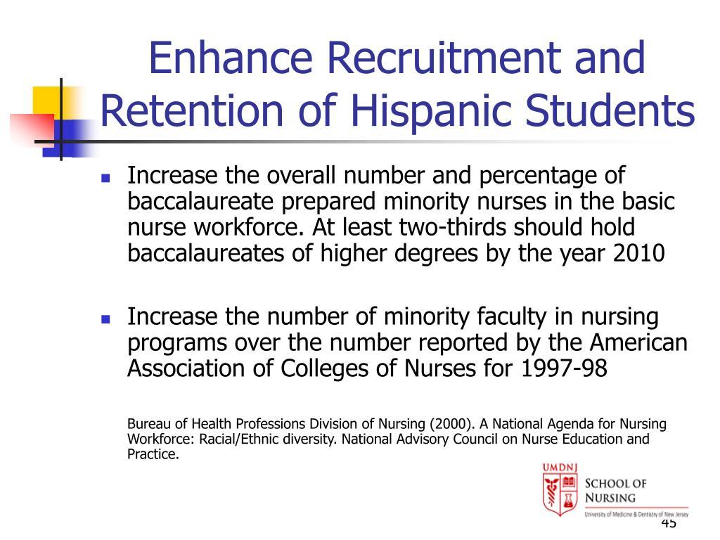 Enhance Recruitment and Retention of Hispanic Students