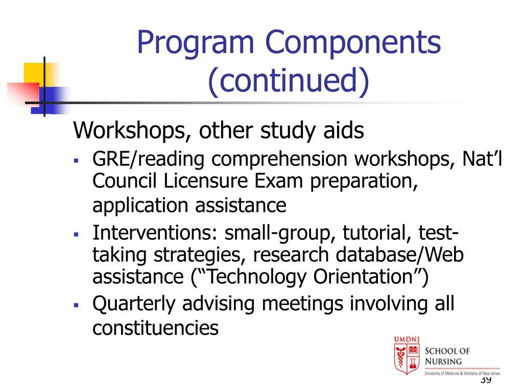 Program Components (continued)