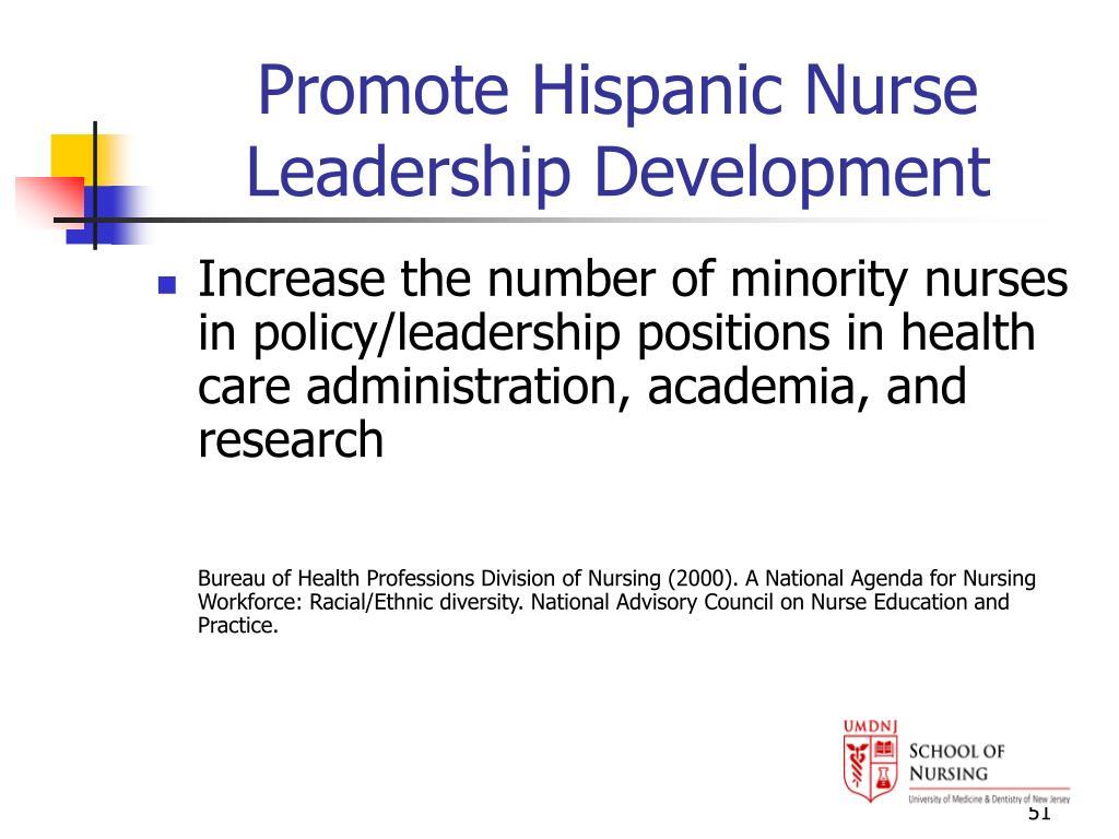 Promote Hispanic Nurse Leadership Development