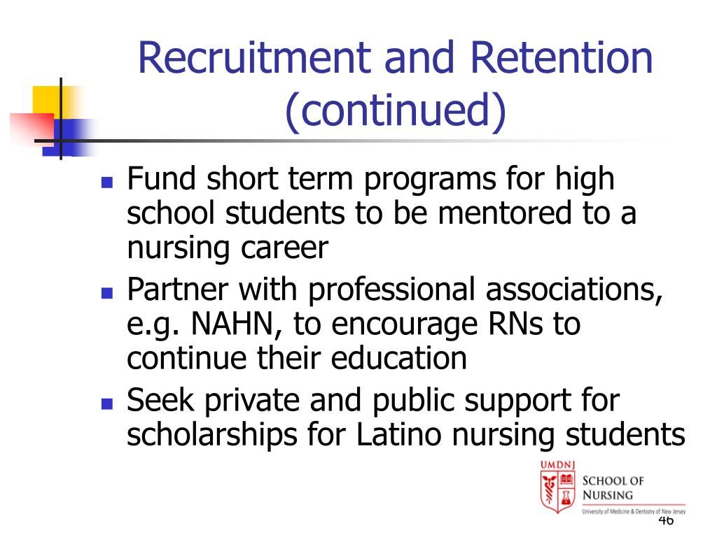 Recruitment and Retention (continued)