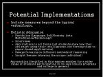 potential implementations
