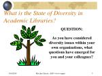 what is the state of diversity in academic libraries