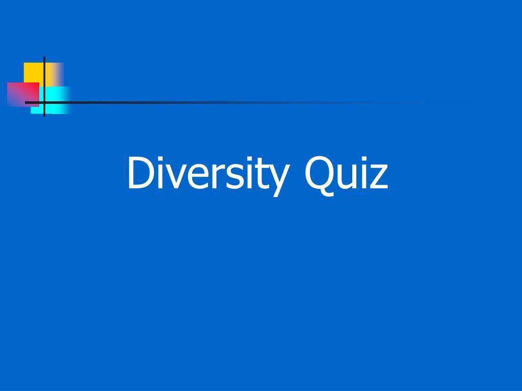 Diversity Quiz