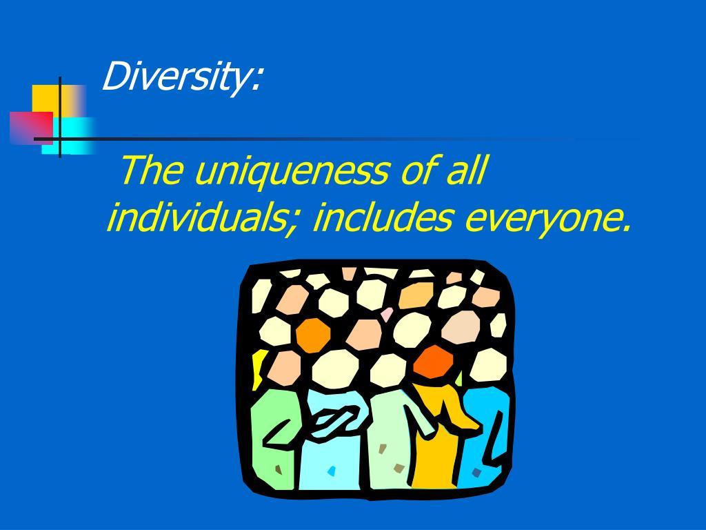 Diversity: