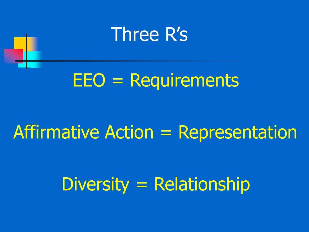 Three R's