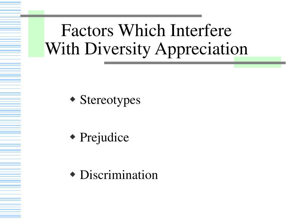 Factors Which Interfere