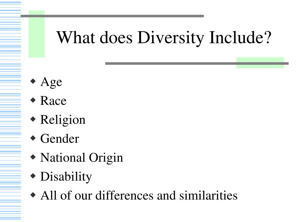 What does Diversity Include?