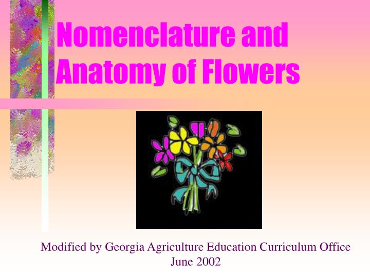 nomenclature and anatomy of flowers n.