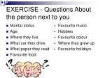 exercise questions about the person next to you