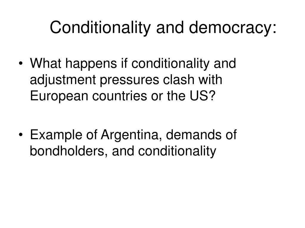 Conditionality and democracy: