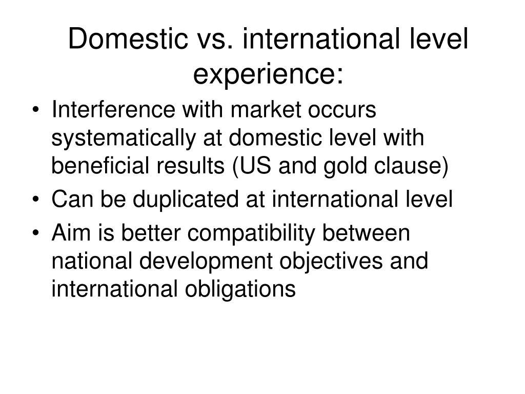 Domestic vs. international level experience: