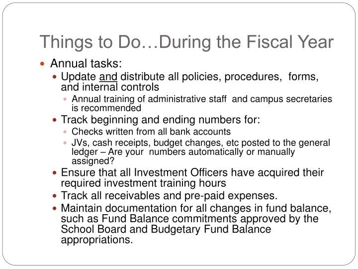 Things to do during the fiscal year