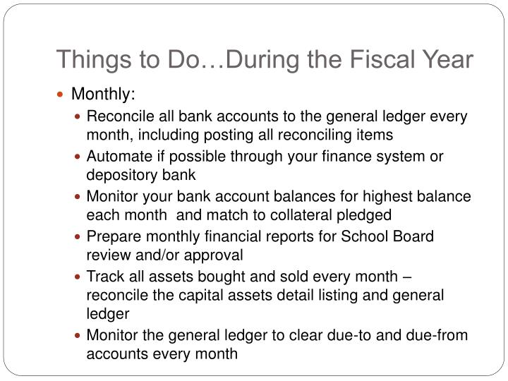 Things to do during the fiscal year1