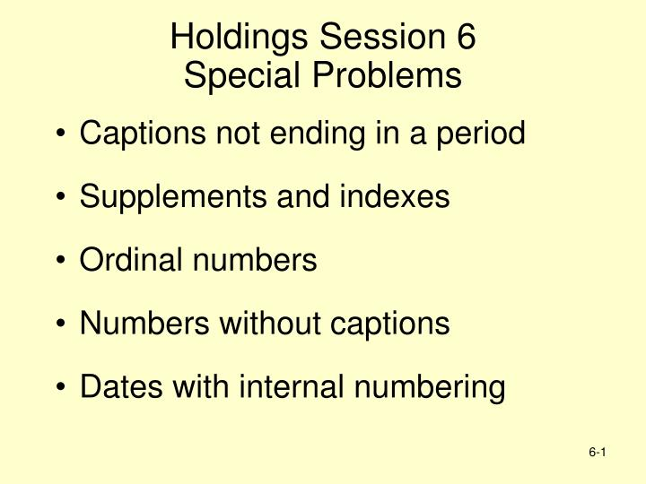 holdings session 6 special problems n.