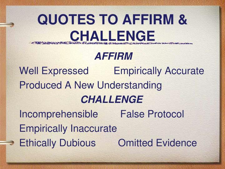 QUOTES TO AFFIRM & CHALLENGE