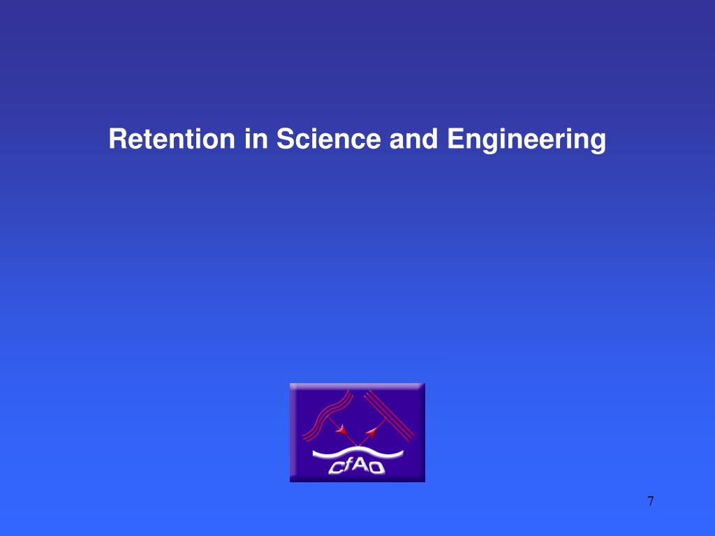 Retention in Science and Engineering