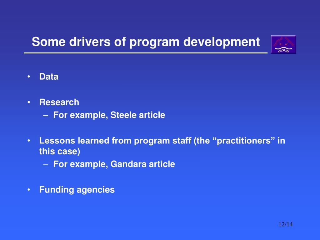 Some drivers of program development