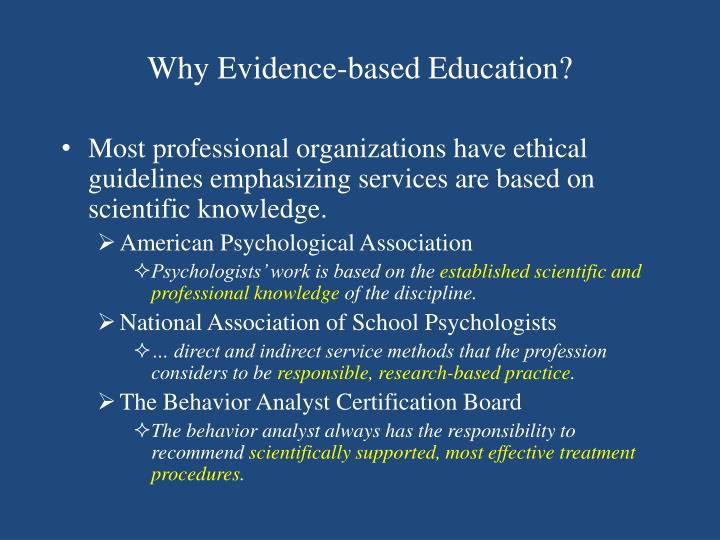 Why Evidence-based Education?