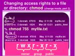 changing access rights to a file or directory chmod change mode part 2