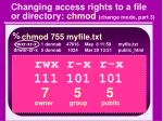changing access rights to a file or directory chmod change mode part 3