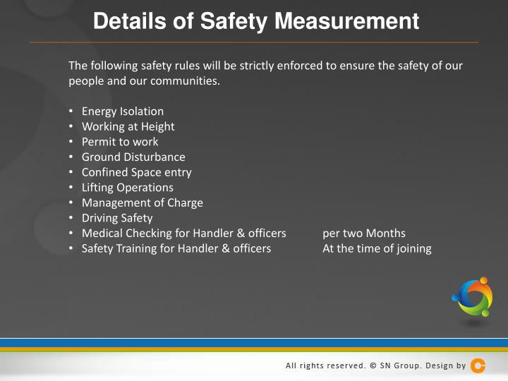 Details of Safety Measurement