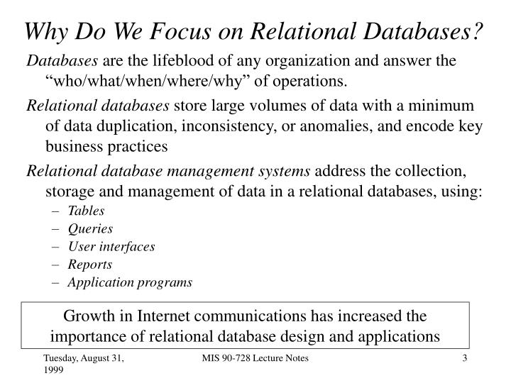 Why do we focus on relational databases