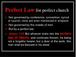perfect law for perfect church