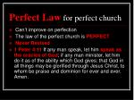 perfect law for perfect church2