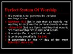 perfect system of worship