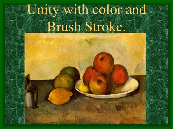 Unity with color and Brush Stroke.