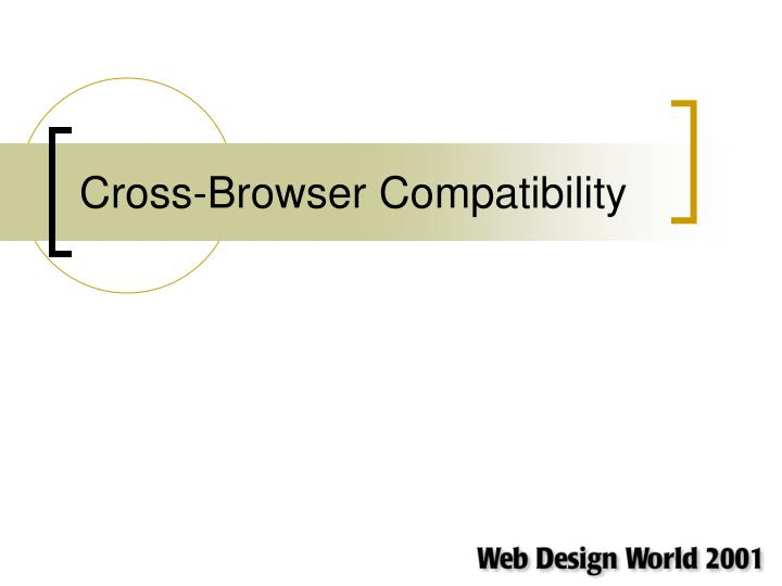 cross browser compatibility n.