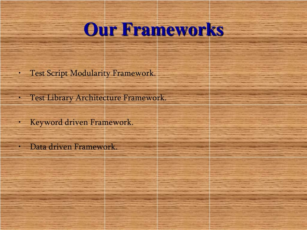 Our Frameworks