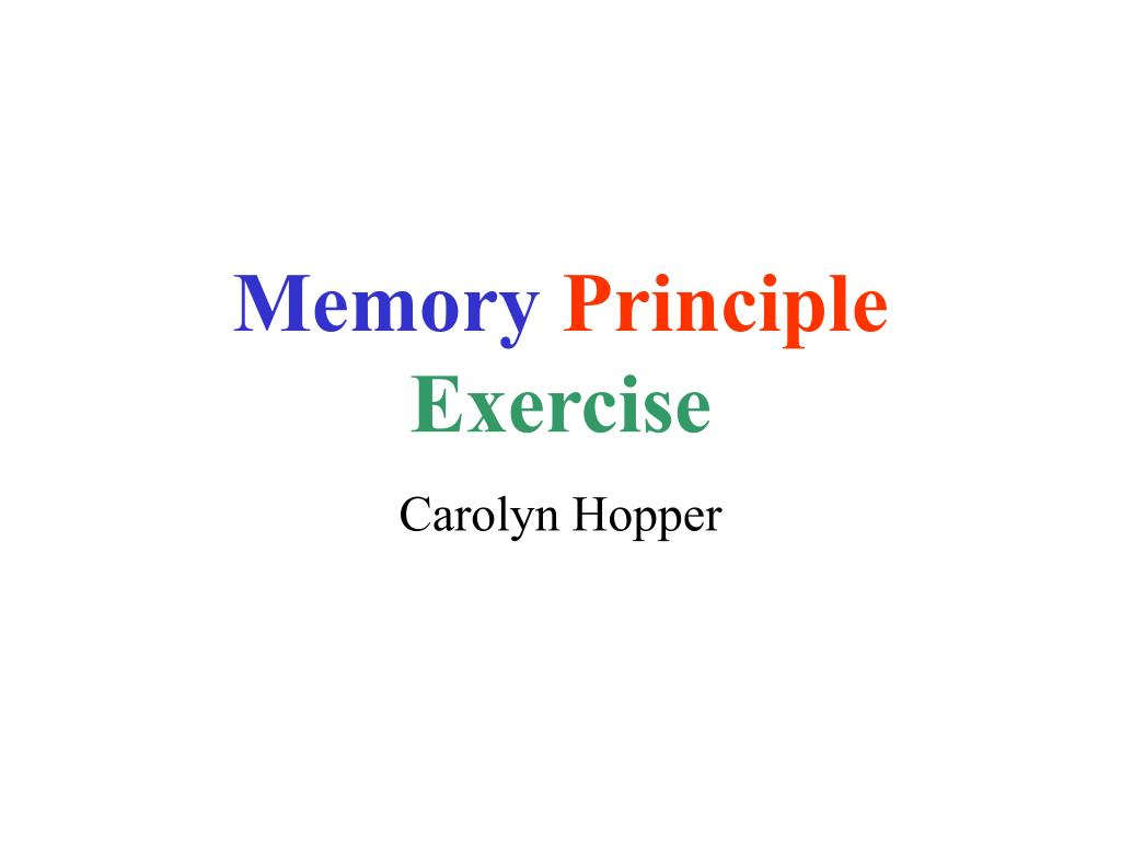 memory principle exercise l.