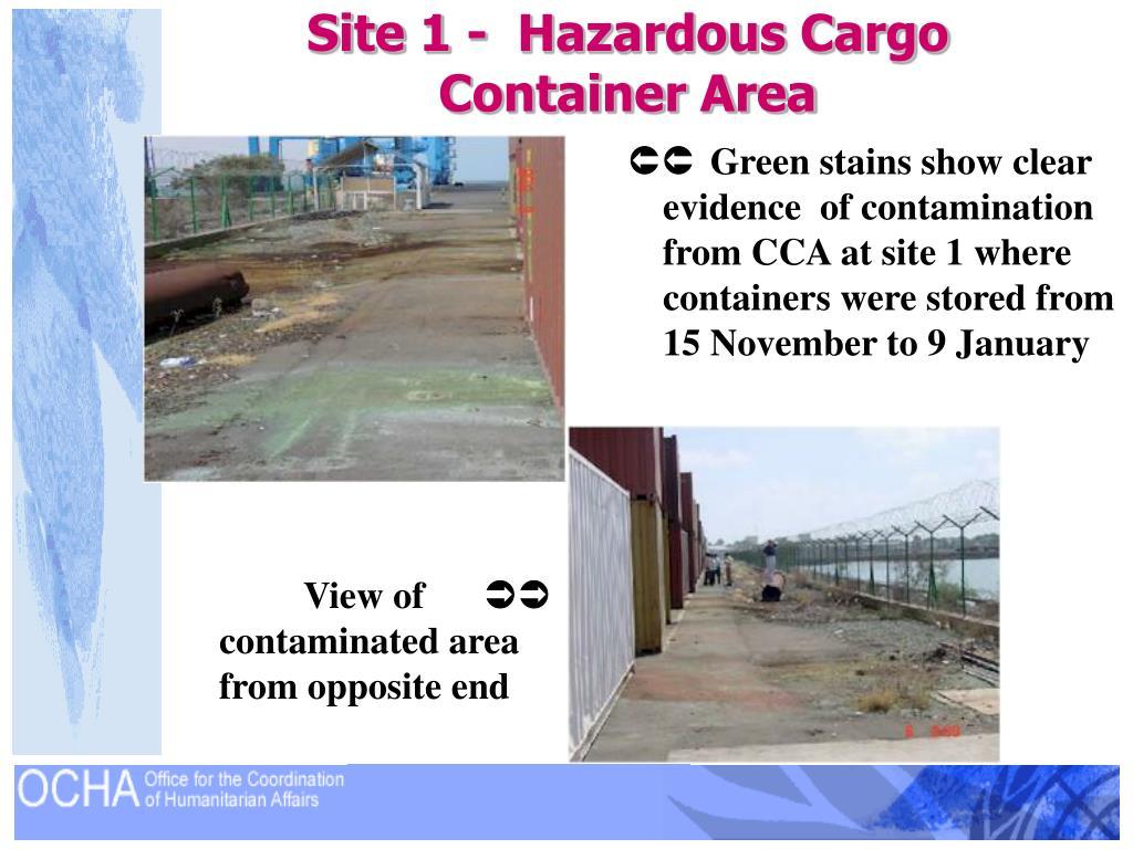Site 1 -  Hazardous Cargo Container Area
