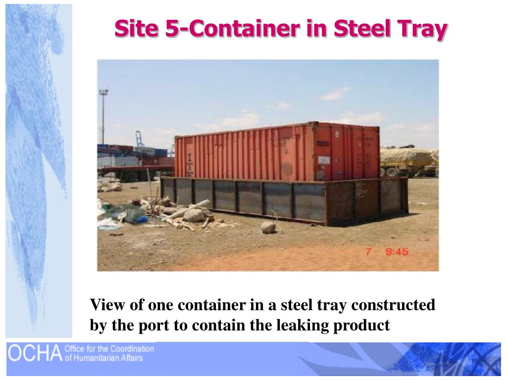 Site 5-Container in Steel Tray