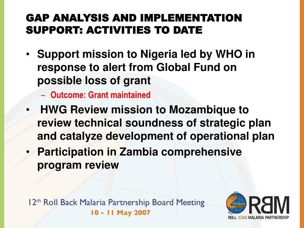 GAP ANALYSIS AND IMPLEMENTATION SUPPORT: ACTIVITIES TO DATE