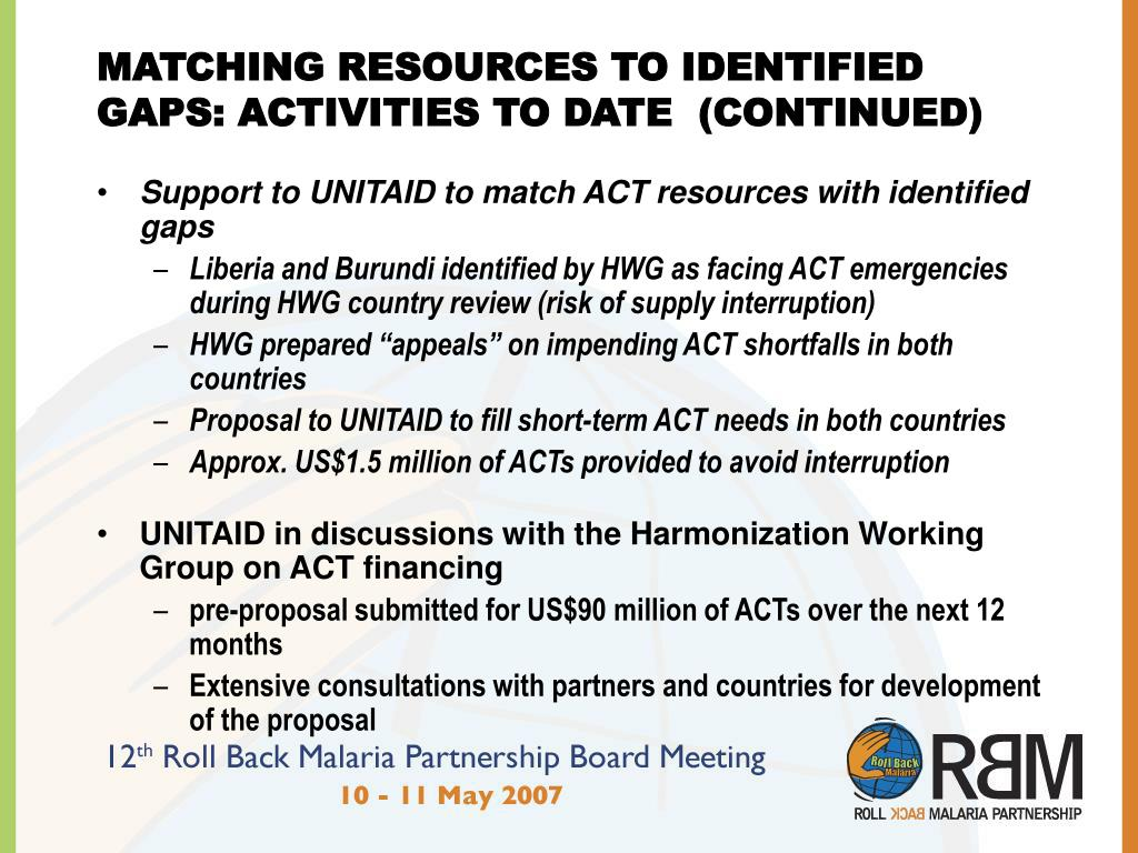 MATCHING RESOURCES TO IDENTIFIED GAPS: ACTIVITIES TO DATE  (CONTINUED)