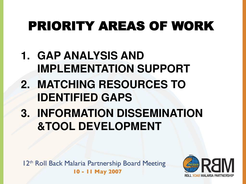 PRIORITY AREAS OF WORK