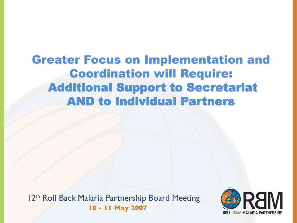 Greater Focus on Implementation and Coordination will Require: