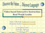 video based interactive instruction real world arabic