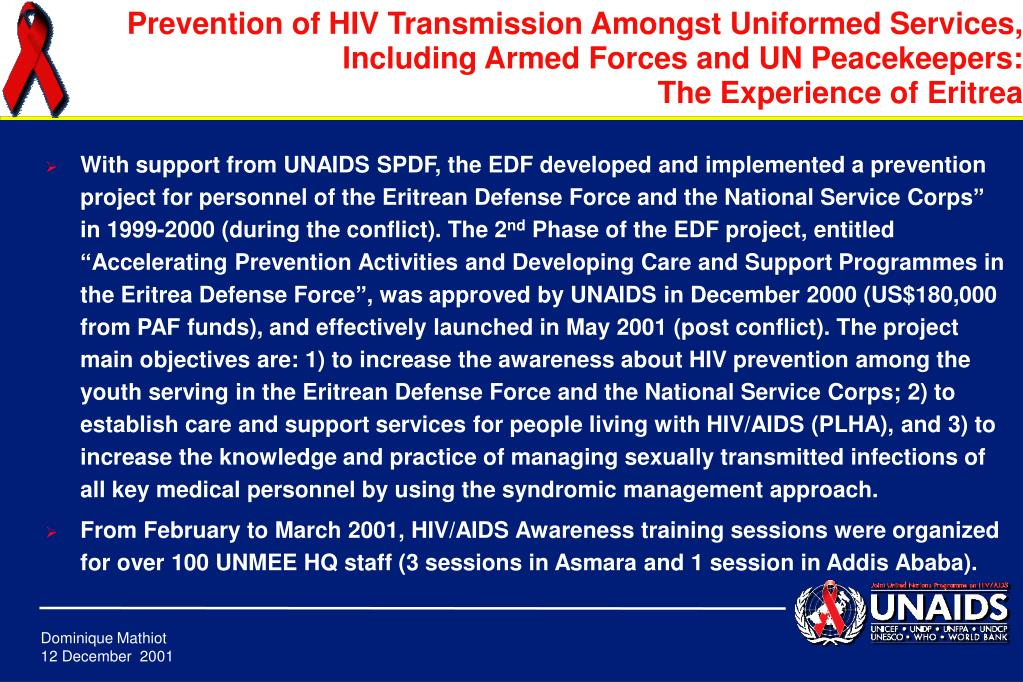 """With support from UNAIDS SPDF, the EDF developed and implemented a prevention project for personnel of the Eritrean Defense Force and the National Service Corps"""" in 1999-2000 (during the conflict). The 2"""