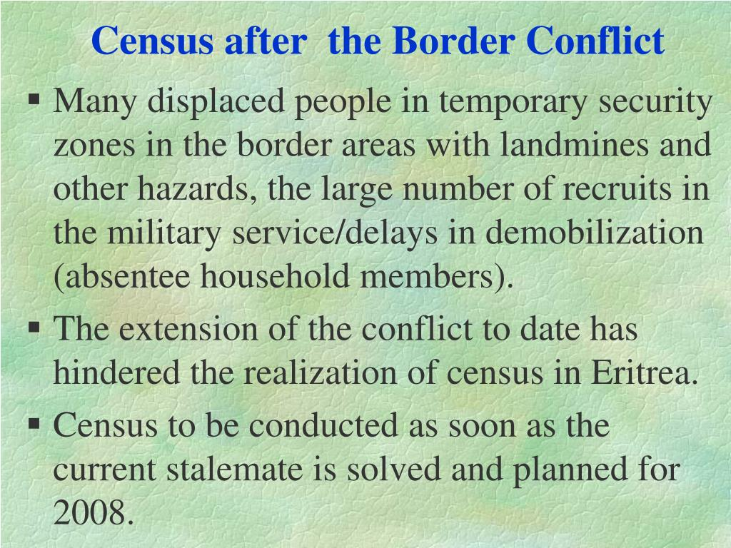 Census after  the Border Conflict