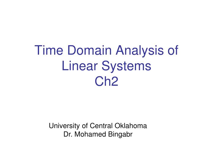 PPT - Time Domain Analysis of Linear Systems Ch2 PowerPoint