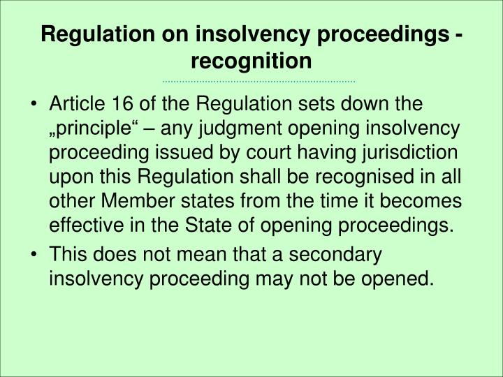 Regulation on insolvency proceedings - recognition