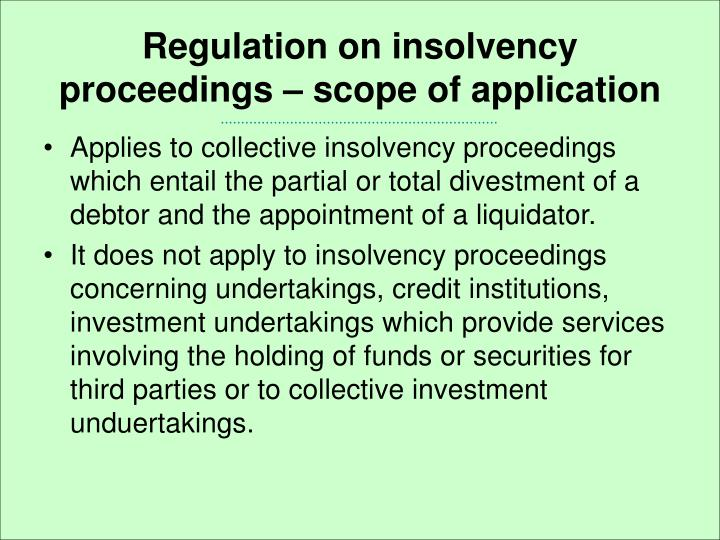 Regulation on insolvency proceedings – scope of application