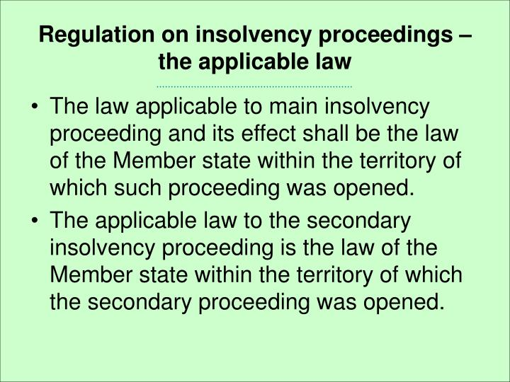 Regulation on insolvency proceedings – the applicable law